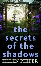 The Secrets Of The Shadows (The Annie Graham crime series, Book 2)