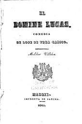 El domine Lucas: comedia