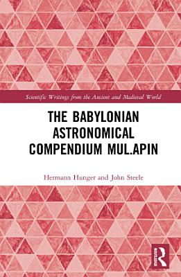 The Babylonian Astronomical Compendium MUL APIN PDF