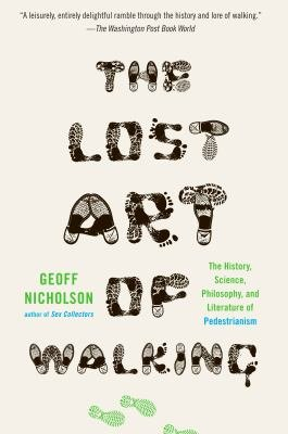Download The Lost Art of Walking Book
