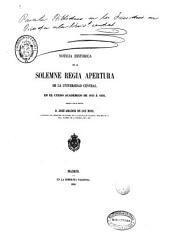 Noticia histórica de la solemne regia apertura de la Universidad Central: en el curso academico de 1855 á 1856