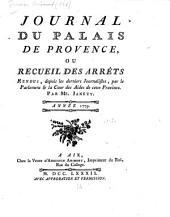 Journal du palais de Provence, ou, Recueil des arrêts rendus depuis les derniers journalistes: Volume3