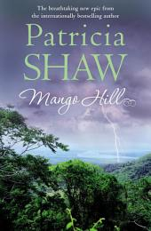 Mango Hill: A compelling Australian saga of ambition, greed and a family feud