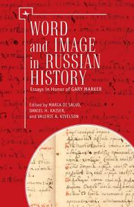 Word and Image in Russian History PDF