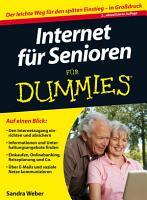 Internet f  r Senioren f  r Dummies PDF