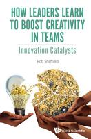 How Leaders Learn To Boost Creativity In Teams  Innovation Catalysts PDF