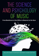 The Science and Psychology of Music