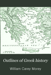 Outlines of Greek History: With a Survey of Ancient Oriental Nations