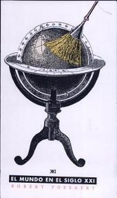 El mundo en el siglo XXI: una teoría de los sistemas mundiales