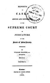 Reports of cases argued and determined in the Supreme Court, and the Court of Errors and Appeals of New Jersey: Volume 2