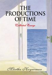 The Productions of Time PDF