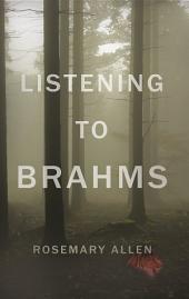 Listening to Brahms