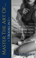 Master The Art Of  Picking Up Women  Sex   Seduction  Dating Women  3 books in 1  PDF