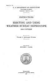 Circular I: Instructions for erecting and using Weather Bureau nephoscope