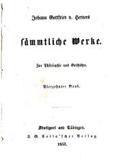 Johann Gottfried v. Herder's sämmtliche Werke in vierzig Bänden: Bände 39-40