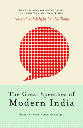 The Great Speeches of Modern India PDF