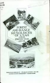 Forest and range resources of Utah: their protection and use