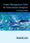 Project Management Skills for Instructional Designers