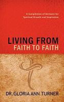 Living from Faith to Faith PDF