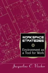 Workspace Strategies: Environment as a Tool for Work
