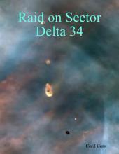 Raid on Sector Delta 34