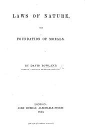 Laws of Nature, the foundation of Morals