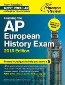 Cracking the AP European History Exam, 2016 Edition
