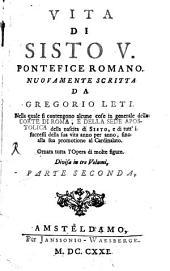 Vita Di Sisto V. Pontefice Romano: Volume 2