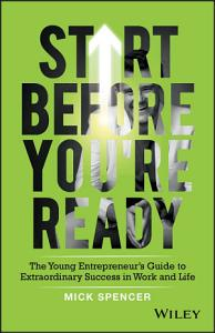 Start Before You re Ready Book