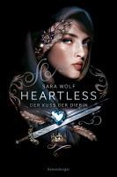 Heartless  Band 1  Der Kuss der Diebin PDF