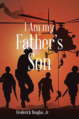 I Am My Father s Son