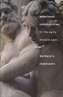 Emotional Communities in the Early Middle Ages PDF