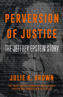 Download Perversion of Justice  the Jeffrey Epstein Story Book
