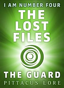 I Am Number Four  The Lost Files  The Guard Book