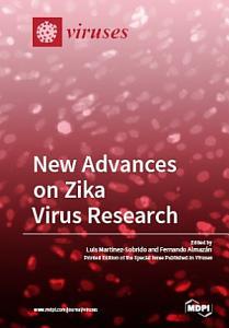 New Advances on Zika Virus Research