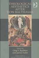 Theological Aesthetics After Von Balthasar PDF