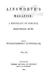 Ainsworth's Magazine: Volume 20