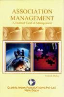 ASSOCIATION MANAGEMENT  A Distinct Field of Management PDF