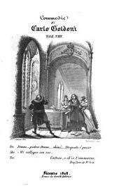 Raccolta completa delle commedie di Carlo Goldoni: Volume 8