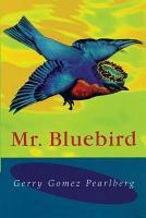 Mr  Bluebird PDF