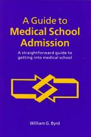 A Guide to Medical School Admission PDF
