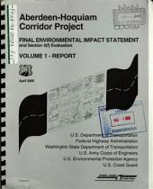 US 101 Highway Aberdeen-Hoquiam Corridor Project, Grays Harbor County: Environmental Impact Statement, Volume 1