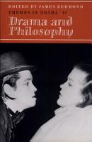 Themes in Drama  Volume 12  Drama and Philosophy PDF
