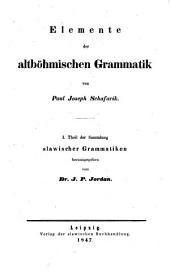 Elemente der altböhmischen Grammatik von Paul Joseph Schafarik: 1