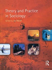 Theory and Practice in Sociology PDF
