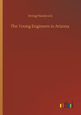 The Young Engineers in Arizona PDF