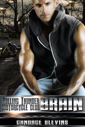 Brain: Rolling Thunder Motorcycle Club