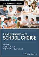 The Wiley Handbook of School Choice PDF