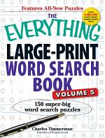 The Everything Large-Print Word Search Book, Volume V