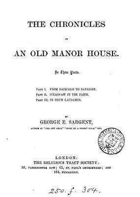 The Chronicles of an Old Manor House PDF